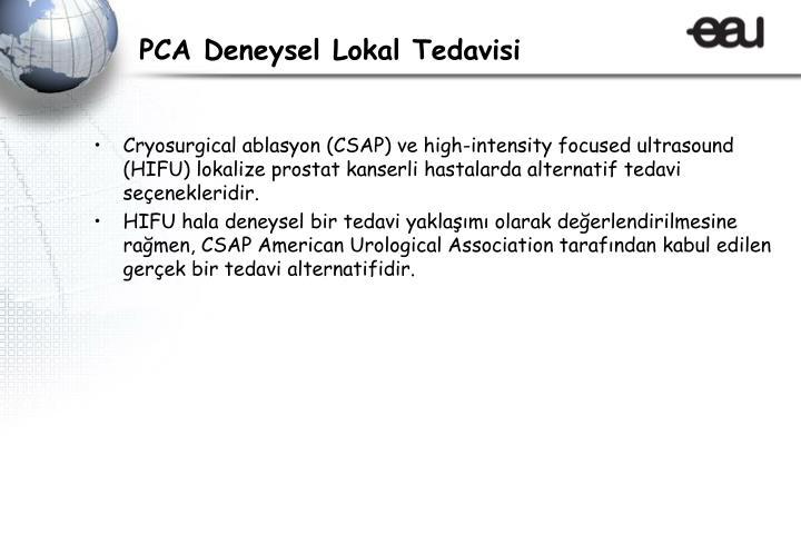 PCA Deneysel Lokal Tedavisi