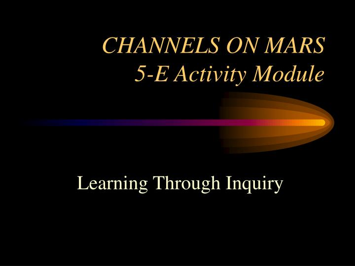 Channels on mars 5 e activity module