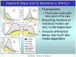hadronic mass and q 2 moments in b x c l n3