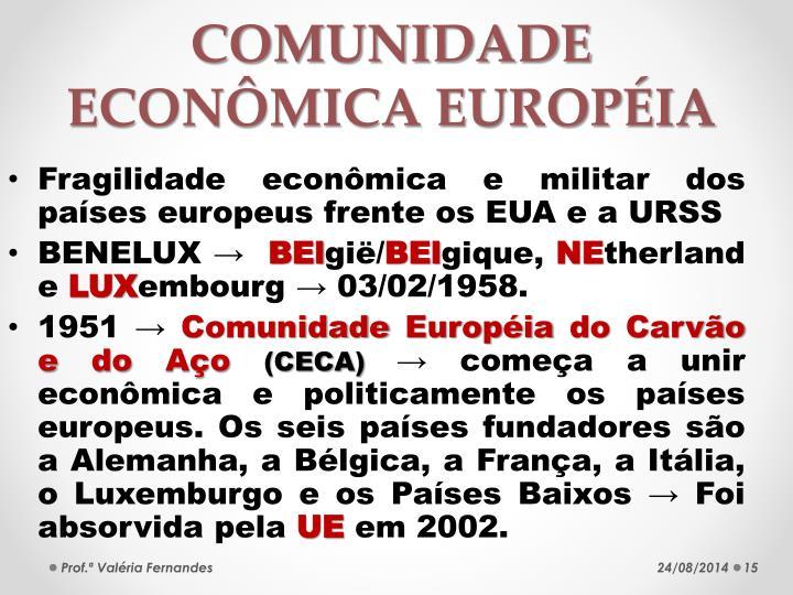 COMUNIDADE ECONÔMICA EUROPÉIA