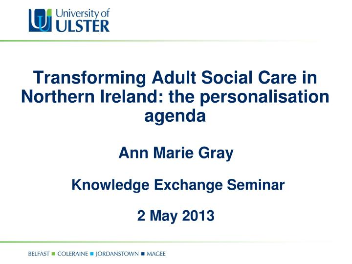 transforming adult social care in northern ireland the personalisation agenda n.