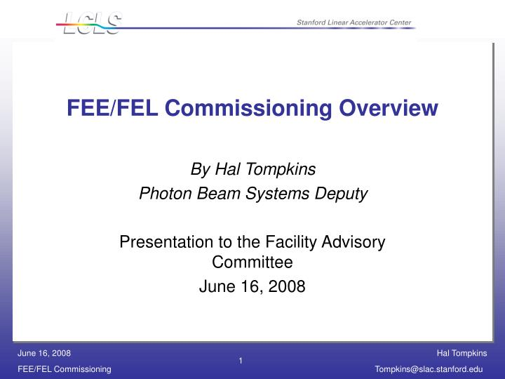 fee fel commissioning overview