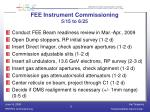 fee instrument commissioning 5 15 to 6 25