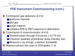 fee instrument commissioning cont