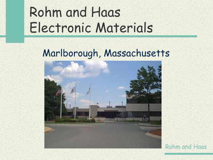 rohm and haas case solution Free case study solution & analysis | caseforestcom leadership essay from the harvard business school case revised may 25, 1993, rohm and haas was a leader in chemical technology.
