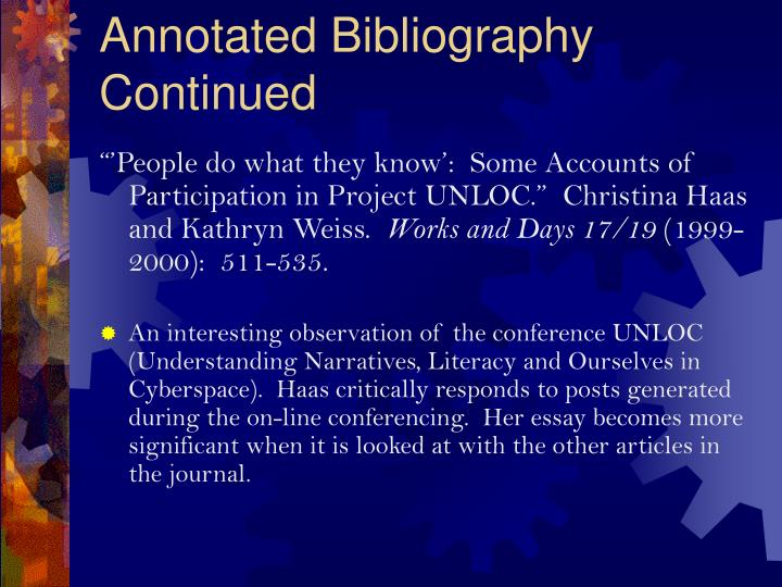 Annotated Bibliography Continued