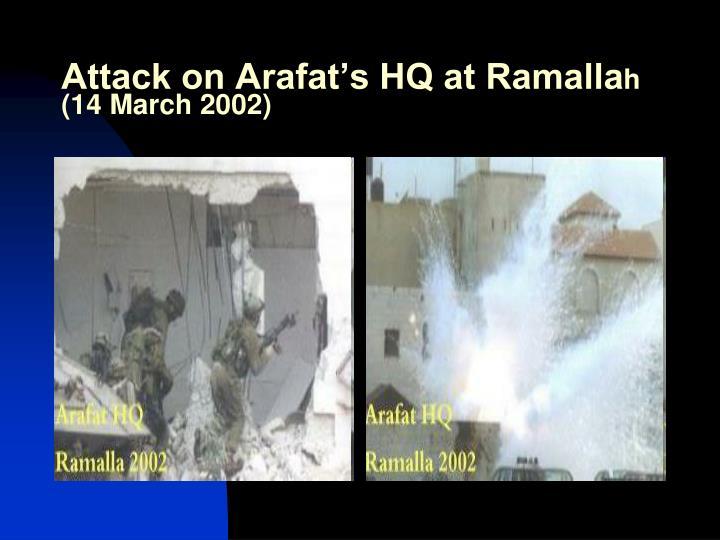 Attack on Arafat's HQ at Ramalla