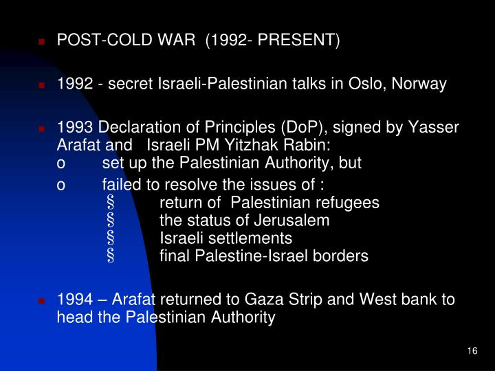 POST-COLD WAR  (1992- PRESENT)