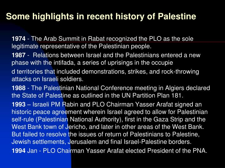 Some highlights in recent history of Palestine