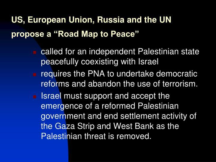 US, European Union, Russia and the UN