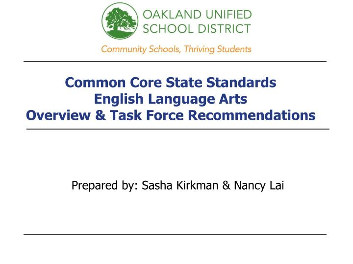 Common core state standards english language arts overview task force recommendations