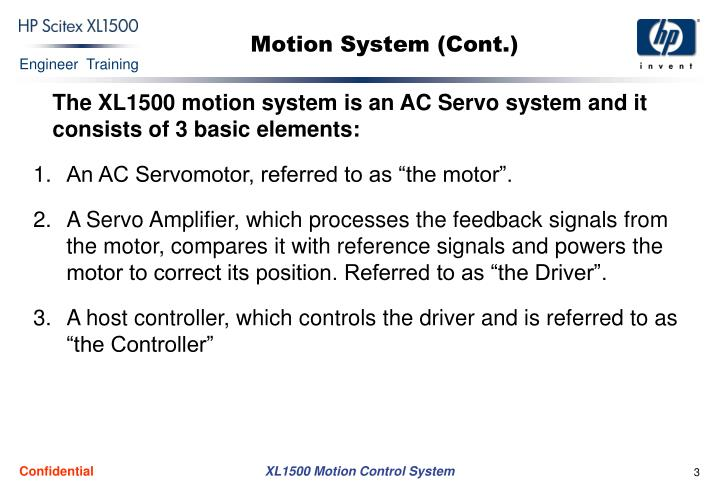 Motion system cont