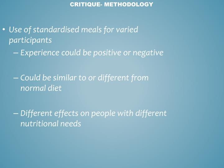Use of standardised meals for varied participants