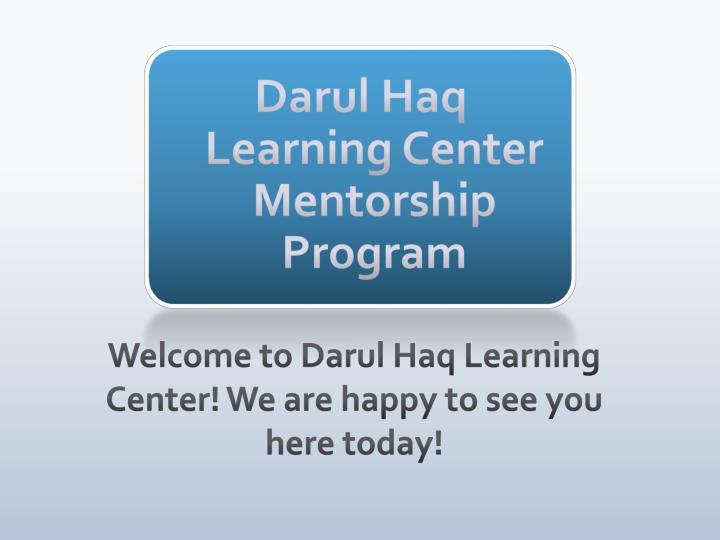 Darul haq learning center mentorship program