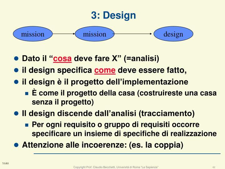 3: Design