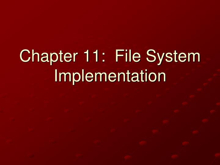 chapter 11 file system implementation n.