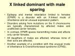 x linked dominant with male sparing