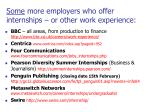 some more employers who offer internships or other work experience