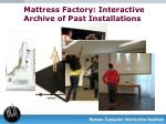 mattress factory interactive archive of past installations