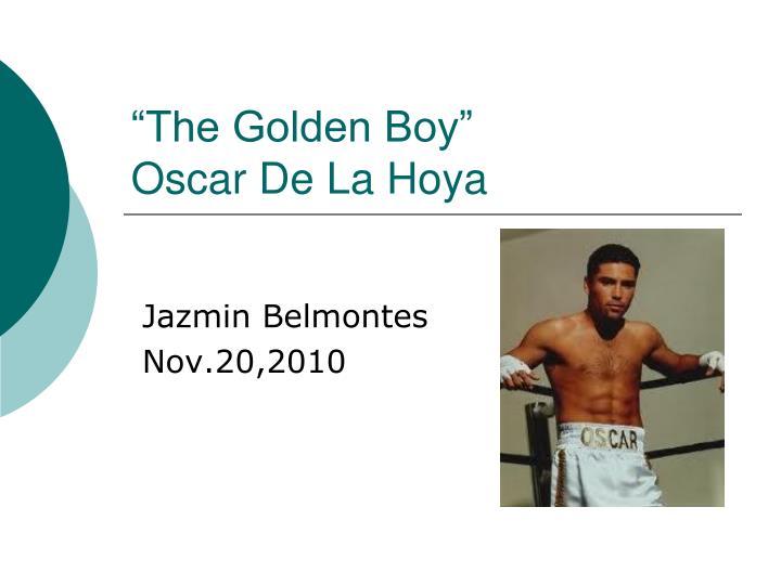the golden boy oscar de la hoya n.