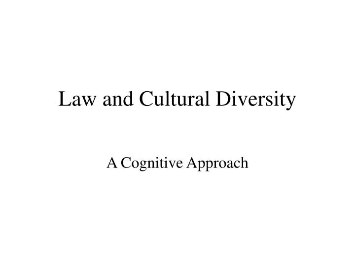 Law and cultural diversity
