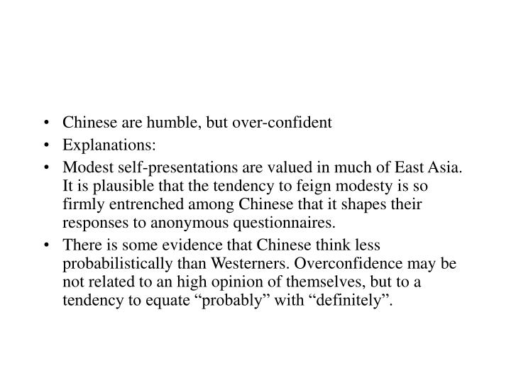 Chinese are humble, but over-confident