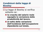 condizioni della legge di bowley