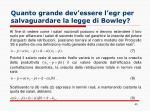 quanto grande dev essere l egr per salvaguardare la legge di bowley