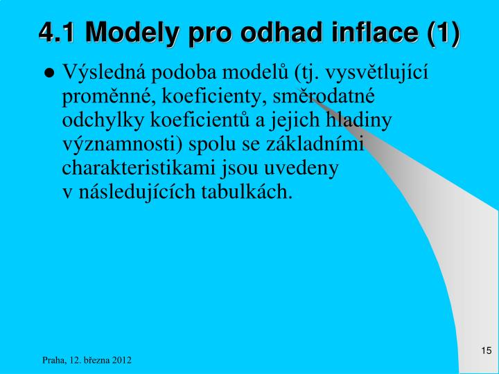 4.1 Modely pro odhad inflace (1)