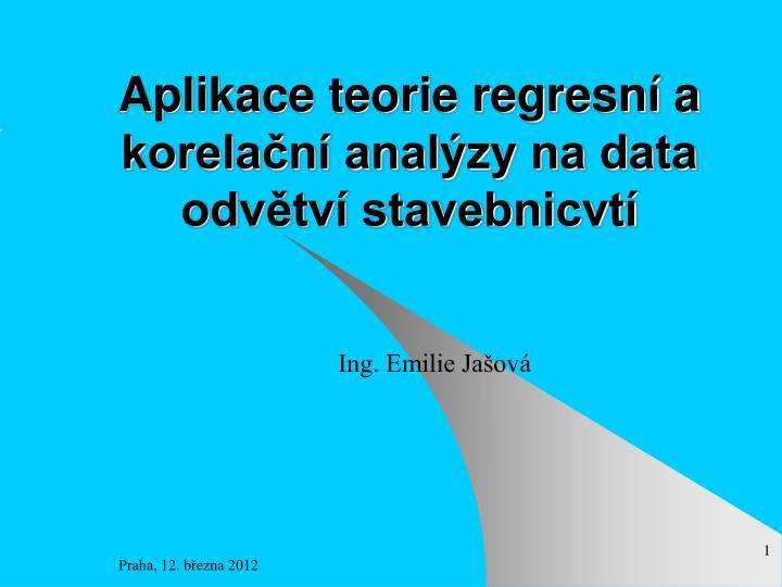 aplikace teorie regresn a korela n anal zy na data odv tv stavebnicvt n.