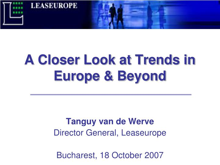 a closer look at trends in europe beyond n.