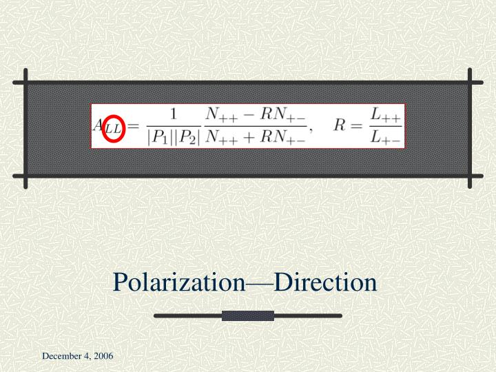 Polarization—Direction