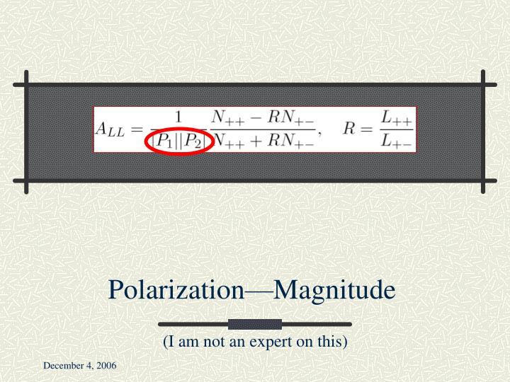 Polarization—Magnitude