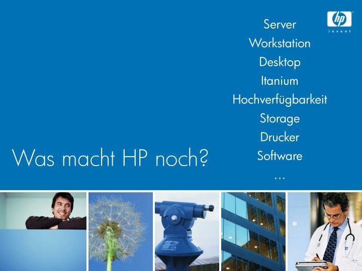 Was macht HP noch?