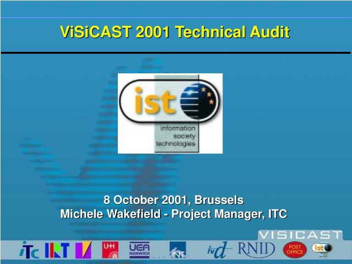 visicast 2001 technical audit n.