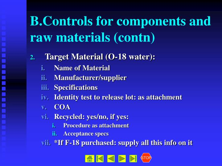 B.Controls for components and raw materials (contn)
