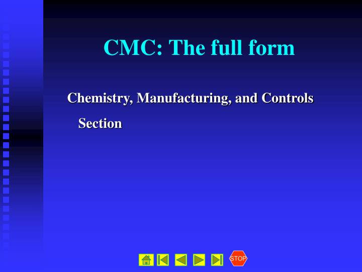 CMC: The full form