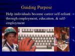 guiding purpose
