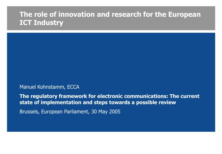 the role of innovation and research for the european ict industry n.