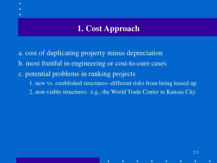 1 cost approach