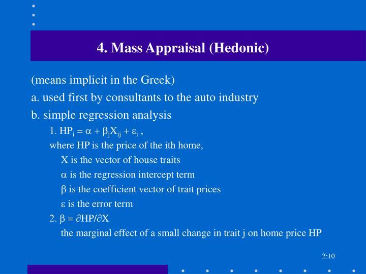 4. Mass Appraisal (Hedonic)