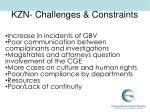 kzn challenges constraints