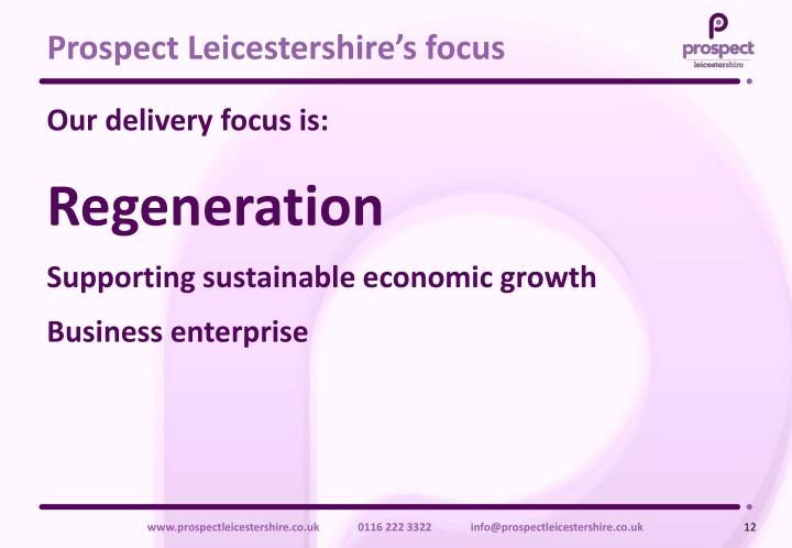 Prospect Leicestershire's focus