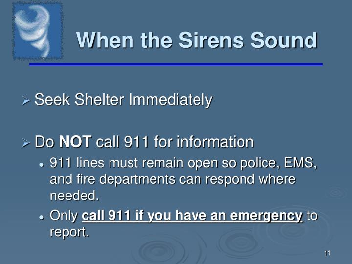 When the Sirens Sound