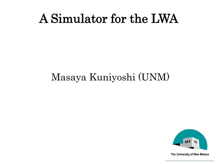 A Simulator for the LWA