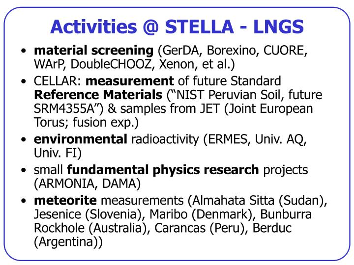 Activities @ STELLA - LNGS