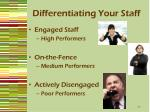 differentiating your staff