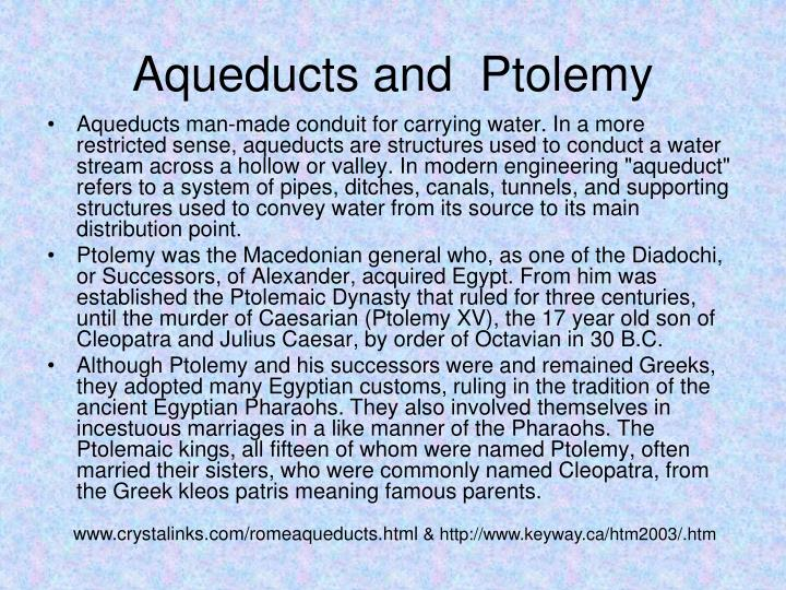 Aqueducts and  Ptolemy