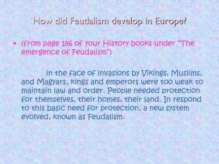 How did Feudalism develop in Europe?