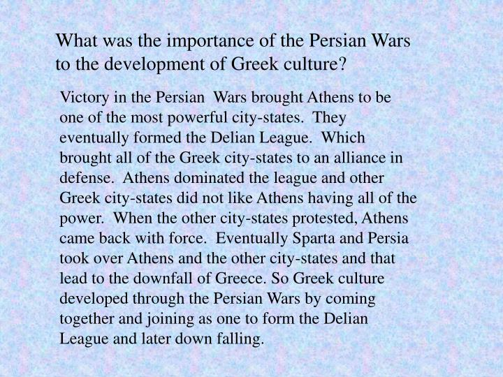What was the importance of the Persian Wars to the development of Greek culture?